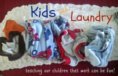Teach kids that work can be fun with something as simple as laundry!