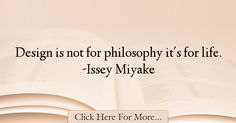 Issey Miyake Quotes About Design - 14309