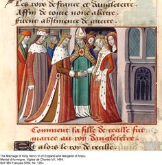 The marriage of King Henry VI of England and Margaret of Anjou