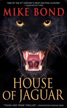 Tome Tender: House of Jaguar by Mike Bond