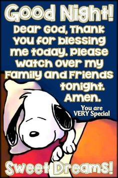 Good Night my friend! Caring hugs Leana xoxo You are VERY Special Source Good Night Greetings, Good Night Wishes, Good Night Sweet Dreams, Good Night Funny, Good Night Prayer, Good Night Blessings, Charlie Brown Quotes, Charlie Brown And Snoopy, Peanuts Quotes