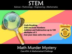 This murder mystery will engage students by taking them on a journey to solve addition math puzzles to solve a murder. Students will need to gather evidenc. Math Stem, Stem Science, Maths Resources, Math Challenge, Hundreds Chart, Maths Puzzles, Math For Kids, Student Engagement, Addition And Subtraction