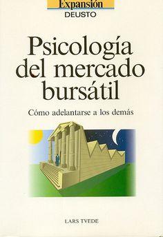 Lars Tvede - Psicología del Mercado Bursátil