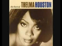 THELMA HOUSTON~DON'T LEAVE ME THIS WAY - YouTube