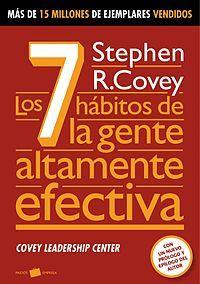 """Síntesis de """"Los 7 hábitos de la gente efectiva"""", de Stephen Covey."""