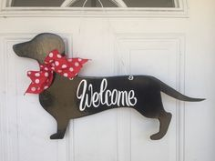 Dachshund Door Hanger, Dog Door Hanger, Dog Door Decoration, Dachshund, Welcome Sign by SassyHangUps on Etsy https://www.etsy.com/listing/270628468/dachshund-door-hanger-dog-door-hanger