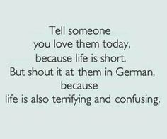 """""""Terrifying and confusing"""" omg. Looks like I need to learn German"""