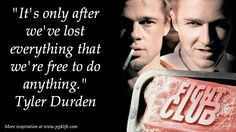 7 Thought Provoking Things From The Movie Fight Club - One of them is about how to become free by...
