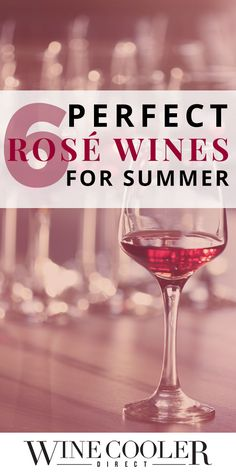 6 Perfect Rosé Wines For Summer