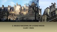 MI PARAISO ESCONDIDO: Museo de Cluny, París.