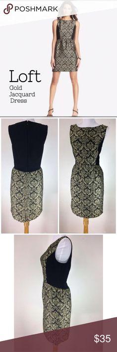 🆕🌸 Loft Black & Gold Jacquard Dress Stunning Ann Taylor Loft black and gold jacquard dress. Brand new with tags. Size 8 LOFT Dresses
