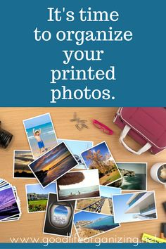 It's time to organize your printed photos. DIY Organizing guide for your print pictures designed by a certified personal photo organizer. | GoodLifeOrganizing.net