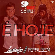 SP Music Hall | Super Show com Ludmilla e Ferrugem http://www.baladassp.com.br/balada-sp-evento/SP-Music-Hall/175
