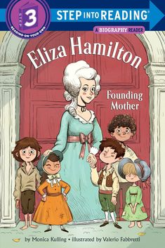 "Read ""Eliza Hamilton: Founding Mother"" by Monica Kulling available from Rakuten Kobo. A Step 3 BIOGRAPHY READER about the unsung historical figure and Founding Mother Elizabeth Schuyler Hamilton. Hamilton Eliza, Alexander Hamilton, Elizabeth Schuyler Hamilton, Mighty Girl, Early Readers, Chapter Books, Children In Need, Disney Films, Free Reading"