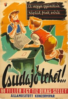 60 fillér egy tíz dekás szelet gyümölcsíz Vintage Ephemera, Vintage Ads, Vintage Posters, Children's Book Illustration, Graphic Design Illustration, Retro Kids, Inspirational Artwork, Illustrations And Posters, Vintage Advertisements