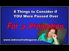 How to Get a Job Promotion: 8 Tips To Consider Get your FREE eBook: 5 Secrets all Introverts Need to know to Get to the Top https://introvertwhisperer.leadpages.co/quietandrich/