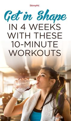 Get Fit with Proven Work Smarter Not Harder Workouts!  Get in Shape In 4 Weeks with these 10-Minute Workouts