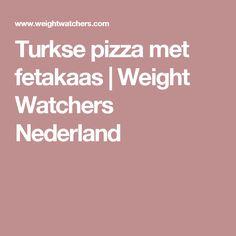 Turkse pizza met fetakaas | Weight Watchers Nederland