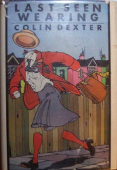 Colin Dexter, Last Seen Wearing, first U.S. edition,  a Morse mystery, scarce