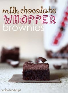 whopper brownies - I will be making these with all my leftover whopper balls from Halloween! Yum...