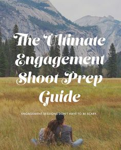 Your Engagement Photo Session doesn't have to be scary. What to wear, what to bring, how to look your best - it's all in here. Don't go in without a plan. The Ultimate Engagement Shoot Prep Guide.
