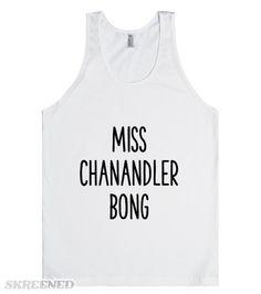 Miss Chanandler Bong | Friends TV: Miss Chanandler Bong #Skreened