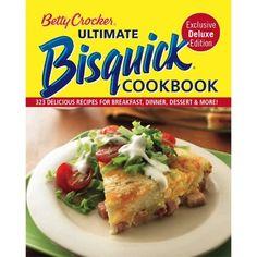 Betty Crocker Ultimate Bisquick Cookbook