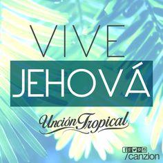 Alégrate con el nuevo tema de Uncion Tropical: #ViveJehová. #Gózalo #Contágialo #RitmoTropical ➜ http://www.canzion.com/es/noticias/624uncion-tropical-presenta-el-tema-vive-jehova