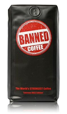 Banned Coffee 16 oz Ground | The World's Strongest Coffee | Super Strong Caffeine Content | Our Best Medium Dark Roast *** Hurry! Check out this great item: at I need Coffee.