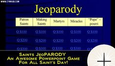 Saints Jeoparody | All Saints Youth Ministry Game.  OLDER children