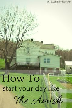 How to start your day like the Amish