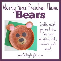 Weekly Home Preschool- Bear Theme.  Crafts, music, science, math, gross motor, picture books, snack, and more!  Perfect amount of activities for one week of EASY homeschool preschool.