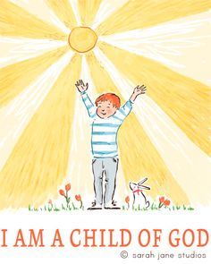 Love this 'I am a Child of God' by @sarahjanestudios