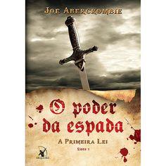 Livro - O Poder da Espada - A Primeira Lei - Livro 1