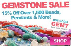 Gemstone Sale at www.beadaholique.com - Over 1,500 styles of natural and enhanced gemstone beads and pendants for #DIY #jewelry-making and #beading. Ends Monday, June 24.