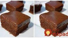 Kefírové čokoládové rezy, veľmi šťavnaté: 5 minút a už sa pečú, chuť luxusná! Kefir, Cheesecake, Food And Drink, Yummy Food, Desserts, Cakes, Nova, Projects, Tailgate Desserts