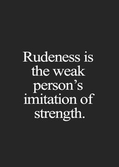 Sarcasm is not something to be proud of. It's rude, hurtful, and most times just plain unnecessary in most social situations. But that's just my two cents. Wisdom Quotes, Words Quotes, Wise Words, Quotes To Live By, Qoutes, Wise Sayings, Strong Quotes, Positive Quotes, Motivational Quotes