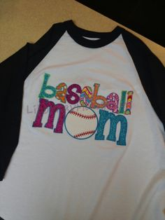 Baseball Mom Applique Raglan Tshirts by LibbyRayMonograms on Etsy, $30.00