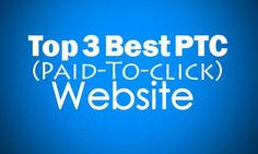 best ptc site,2016,paid-to-click sites