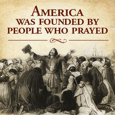 I support prayer and our founding fathers! Did America Have a Christian Founding? Pray For America, God Bless America, Lord And Savior, God Jesus, Jesus Christ, Founding Fathers, Before Us, First Nations, American History