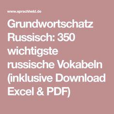 Grundwortschatz Russisch: 350 wichtigste russische Vokabeln (inklusive Download Excel & PDF)
