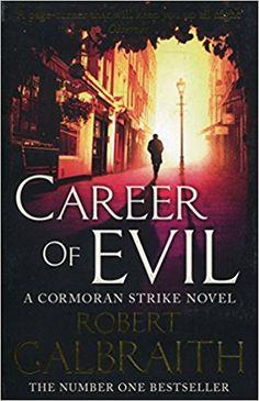 Career of Evil (Cormoran Strike): Amazon.co.uk: Robert Galbraith: 9780751563597: Books