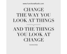 Change the way you look at things and the things you look at change. www.FunctionalRustic.com #quote #quoteoftheday #motivation #inspiration #diy #functionalrustic #homestead #rustic #pallet #pallets #rustic #handmade #craft #tutorial #michigan #puremichigan #storage #repurpose #recycle #decor #country #duck #muscovy #barn #strongwoman #success #goals #inspirationalquotes #quotations #strongwomenquotes #smallbusiness #smallbusinessowner #puremichigan #recovery #sober