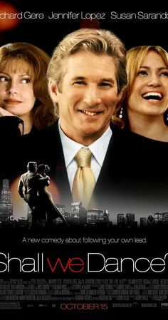 Directed by Peter Chelsom.  With Richard Gere, Jennifer Lopez, Susan Sarandon, Stanley Tucci. A romantic comedy where a bored, overworked Estate Lawyer, upon first sight of a beautiful instructor, signs up for ballroom dancing lessons. I also enjoyed the original Japanese movie this has copied...