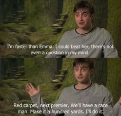 "So it's disappointing that this race has never happened. | 28 Times The ""Harry Potter"" Cast Were Behind-The-Scenes Best Friends"