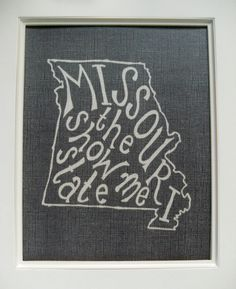 Missouri the Show Me State - White on Black - 8x10 Illustrated Print