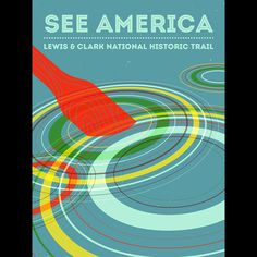 Lewis and Clark National Historic Trail by Michael Czerniawski