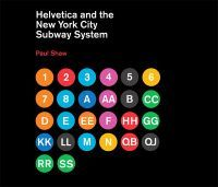 "Buy Helvetica and the New York City Subway System by Paul Shaw at Mighty Ape NZ. How New York City subways signage evolved from a ""visual mess"" to a uniform system with Helvetica triumphant. For years, the signs in the New York Ci."