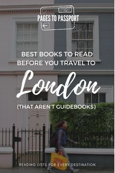 London is one of the most literary cities in the world. It makes my job curating the best books to read before traveling to London both fun and dificult. Great Books To Read, Good Books, Reading Lists, Book Lists, Reading Den, Literary Travel, Travel Books, Travel Literature, Travel Tips