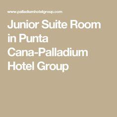 Junior Suite Room in Punta Cana-Palladium Hotel Group